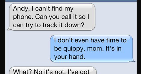 21 Texts From Mom That Make You Go Nuts