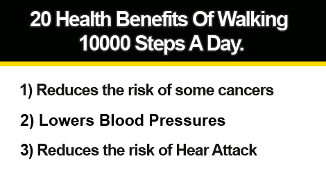 20 Health Benefits Of Walking 10000 Steps A Day.