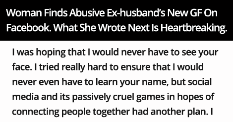 Woman Finds Abusive Ex-husband's New GF On Facebook. What She Wrote Next Is Heartbreaking.